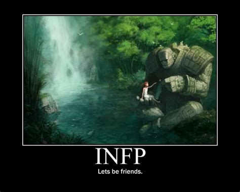 INFP, lets be friends
