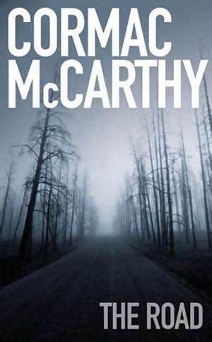 Cormac McCarthy — The Road | underthought