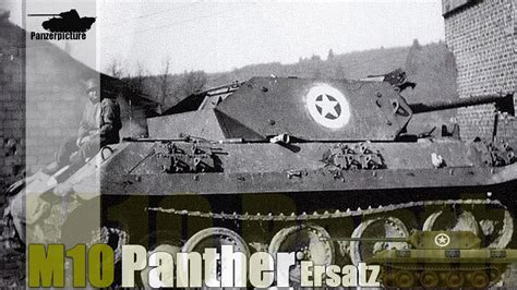M10 Panther Ersatz History - Battle of the Bulge - WWII
